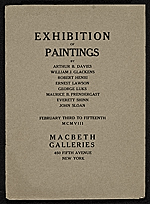 Exhibition of paintings by Arthur B. Davies, William J. Glackens, Robert Henri, Ernest Lawson, George Luks, Maurice B. Prendergast, Everett Shinn, [and] John Sloan