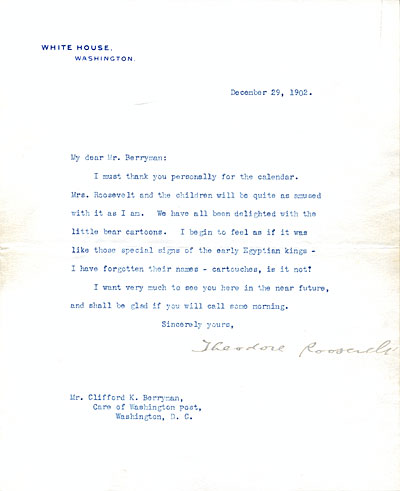 Theodore Roosevelt, Washington, D.C. letter to Clifford Berryman, Washington, D.C.