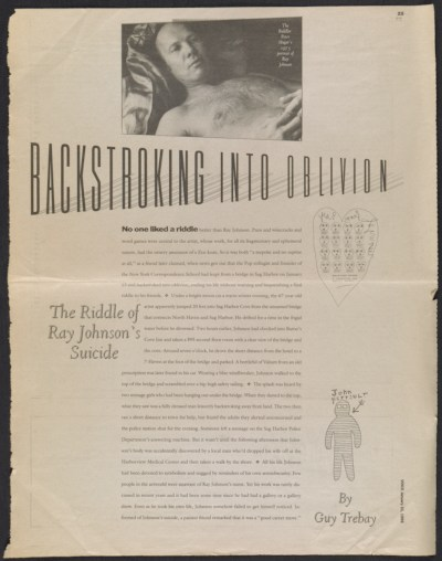 [Backstroking into oblivion: The riddle of Ray Johnson's suicide]