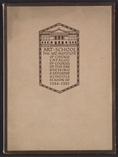 Catalog of the Art School of the Art Institute of Chicago