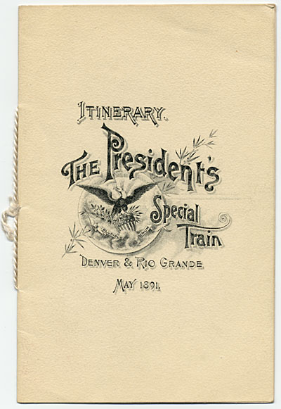 Cover of Itinerary. The President's Special Train. Denver & Rio Grande
