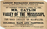 "Broadside for ""Valley of the Mississipi"", a lecture by George Catlin delivered on April 9"