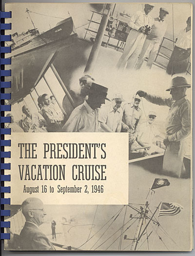 The presidents vacation cruise