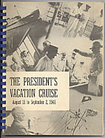 The president's vacation cruise