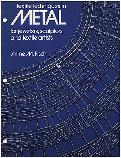 [Proof for the book jacket of  Textile Techniques in Metal]