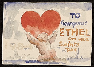 To gorgeous Ethel on her saints day