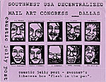 Southwest USA Decentralized Mail Art Congress--Dallas