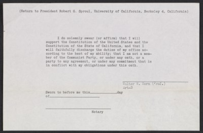 [University of California loyalty oath for Walter Horn]