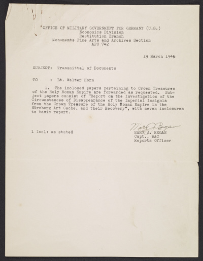 [Mary J. Regan memo and enclosed report regarding recovery of the Imperial crown jewels of the Holy Roman Empire, sent to Walter Horn]