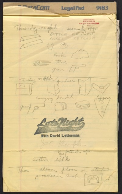 [Joseph Konopka work diary for the Late Night with David Letterman show]
