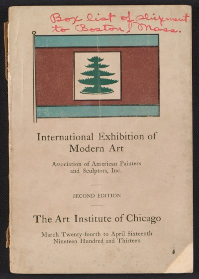 Catalogue of the International Exhibition of Modern Art [at] the Art Institute of Chicago