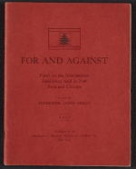 For and against: views on the international exhibition held in New York and Chicago