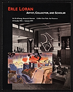 Erle Loran: Artist, Collector, and Scholar