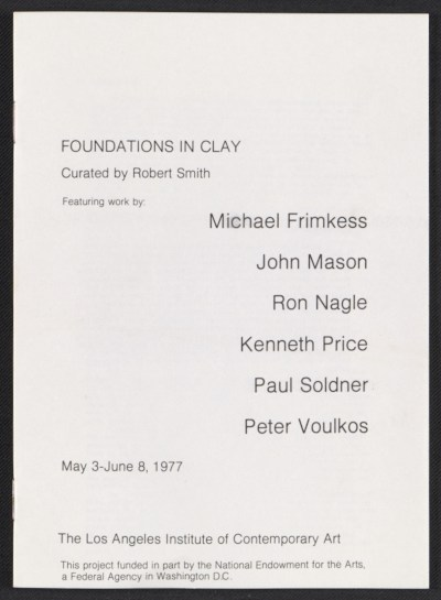 [Los Angeles Institute of Contemporary Art exhibit catalog for Foundations in Clay]