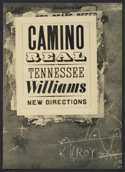 [Bookjacket by Alvin Lustig For Tennessee William's Camino Real  for New Directions Books.]