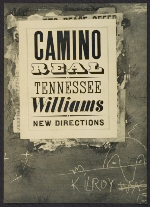 [Bookjacket by Alvin Lustig For Tennessee William's Camino Real  for New Directions Books. cover ]