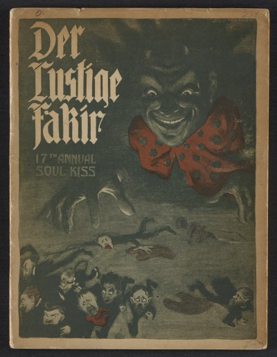 [Catalogue of the Society of American Fakirs: der lustiger Fakirs seventeenth annual soul kiss]