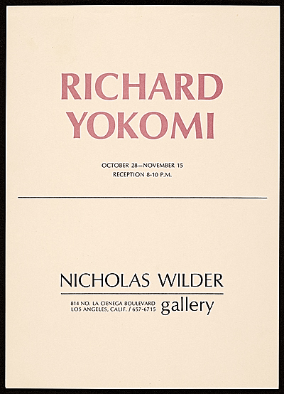 [Announcement for a Richard Yokomi exhibition at Nicholas Wilder Gallery]