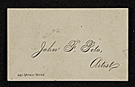 John F. Peto business card, 245 Spruce Street