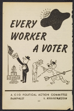 Every Worker a Voter, A CIO Political Action Committee Pamphlet