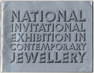 [ National Invitational Exhibition in Contemporary Jewelry]