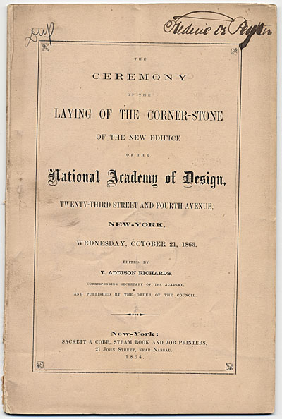 Ceremony of the Laying of the Corner-Stone of the New Edifice of the National Academy of Design