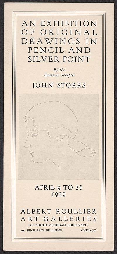 [An exhibition of original drawings in pencil and silver point by the American sculptor John Storrs]