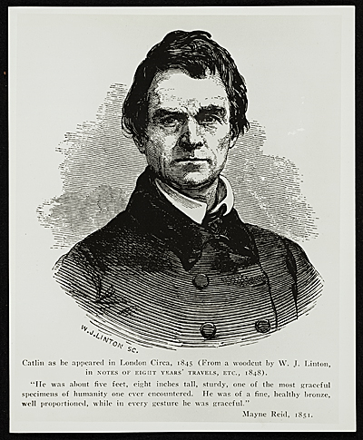 Catlin as he appeared in London