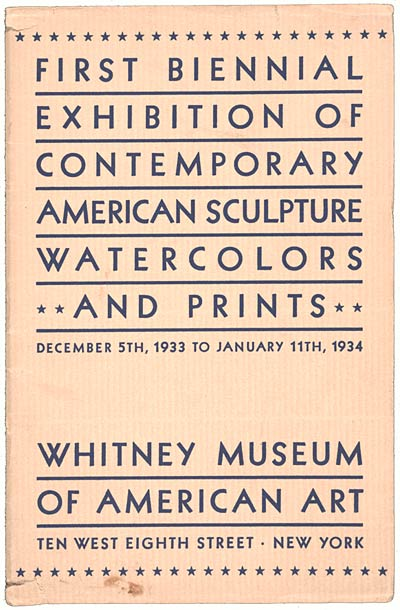 First Biennial exhibition of contemporary American sculpture, watercolors, and prints exhibition catalog