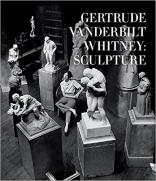 "Book cover of ""Gertrude Vanderbilt Whitney: Sculpture"" by Ellen Roberts"