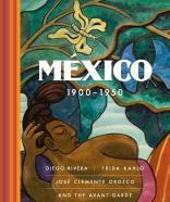 "Book cover of ""Mexico 1900-1950: Diego Rivera, Frida Kahlo, Jose Clemente Orozco and the Avant-Garde"" by Agustin Arteaga"