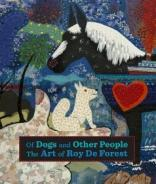"Book cover of ""Of Dogs and Other People: The Art of Roy De Forest"" by Susan Landauer and Michael Duncan"