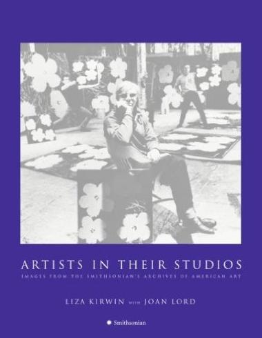 Book cover of 'Artists in Their Studios: Images from the Smithsonian's Archives of American Art'