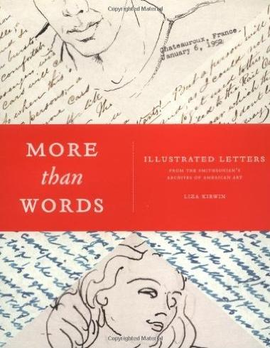 Book cover of 'More Than Words: Illustrated Letters From The Smithsonian's Archives of American Art'