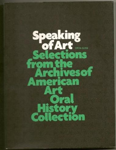Book cover for 'Speaking of Art: Selections from the Archives of American Art Oral History Collection'